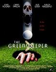 Greenskeeper, The