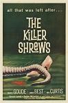 Killer Shrews, The