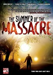 Summer of the Massacre, The