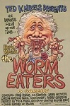 Worm Eaters, The