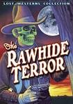 Rawhide Terror, The